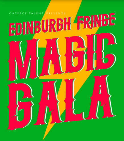 Edinburgh Fringe Magic Gala